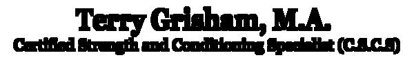 Terry Grisham M.A. , C.S.C.S. logo